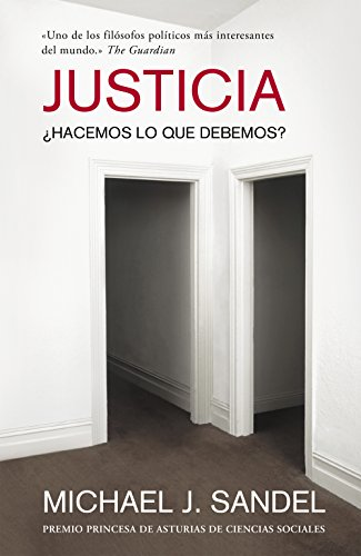 Justicia: ¿Hacemos lo que debemos? eBook: Michael J. Sandel, JUAN ...