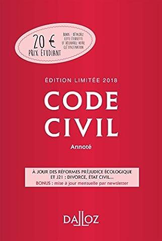 Code civil 2018 annoté. Édition limitée - 117e