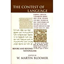 [(The Contest of Language: Before and Beyond Nationalism)] [Author: W. Martin Bloomer] published on (July, 2006)