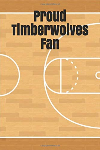 Proud Timberwolves Fan: An unofficial NBA basketball journal for your everyday needs por Jay Wilson
