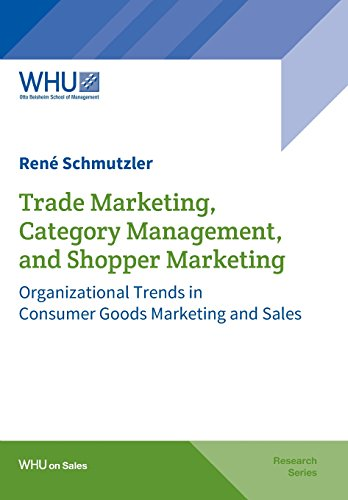 trade-marketing-category-management-and-shopper-marketing-organizational-trends-in-consumer-goods-ma