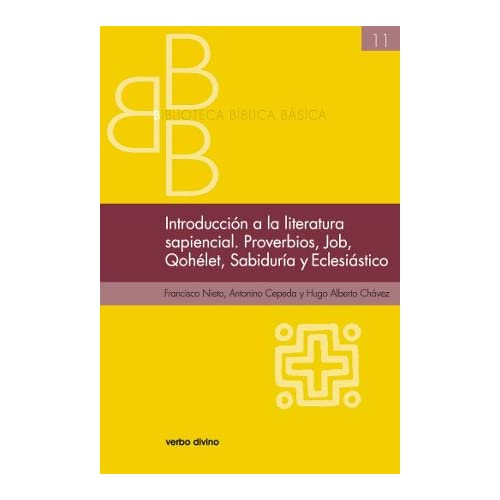 Introducción a la literatura sapiencial. Proverbios, Job, Qohelet, Sabiduría, Eclesiástico