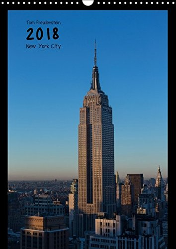 Vertical New York (Wandkalender 2018 DIN A3 hoch): Ansichten New Yorker Wolkenkratzer (Monatskalender, 14 Seiten ) (CALVENDO Orte) [Kalender] [Apr 01, 2017] Freudenstein, Tom