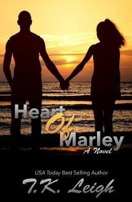 [(Heart of Marley)] [By (author) T K Leigh] published on (October, 2014)