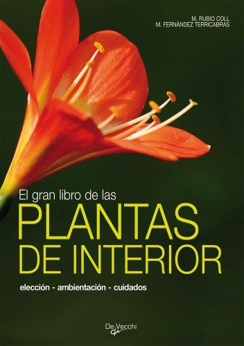 El gran libro de las plantas de interior (Saber vivir)