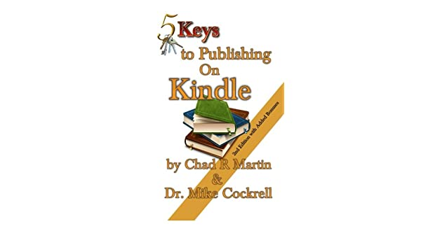 5 Keys to Publishing on Kindle
