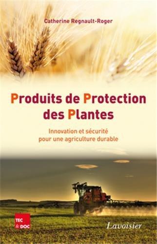 Produits de protection des plantes : Innovation et sécurité pour une agriculture durable
