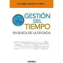 Gestión Del Tiempo. En Busca De La Eficacia (Libro Práctico)