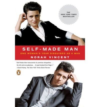Self-Made Man( One Woman's Year Disguised as a Man)[SELF-MADE MAN][Paperback]