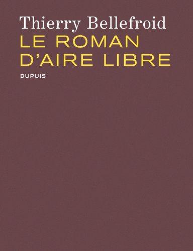 Le roman d'Aire Libre - tome 1 - Le Roman d' Aire Libre