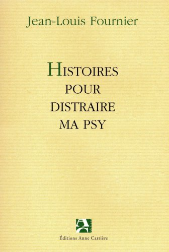 "<a href=""/node/29930"">Histoires pour distraire ma psy</a>"