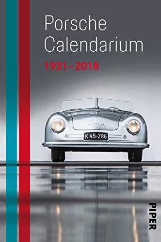 Das Porsche Calendarium 1931 - 2018