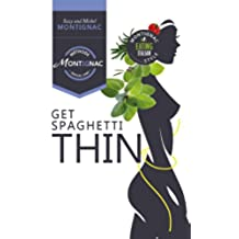 Get Spaghetti Thin (English Edition)
