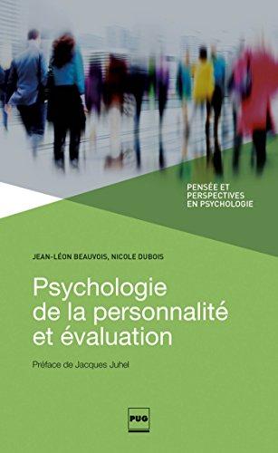 Psychologie de la personnalité et évaluation : Les traits de personnalité ne sont pas ce que les psychologues disent qu'ils sont