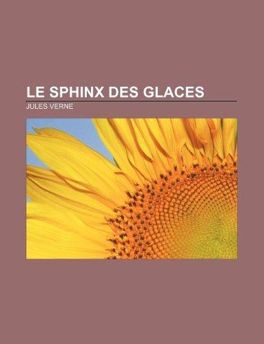 Le Sphinx Des Glaces por Jules Verne