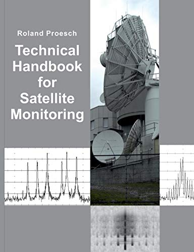 Technical Handbook for Satellite Monitoring: Edition 2019
