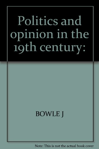 Politics And The Opinion in The 19th Century