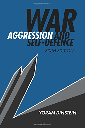 War, Aggression and Self-Defence por Yoram Dinstein