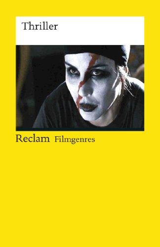 Filmgenres: Thriller: Reclam Filmgenres