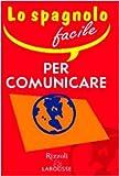 Image de Lo spagnolo facile per comunicare