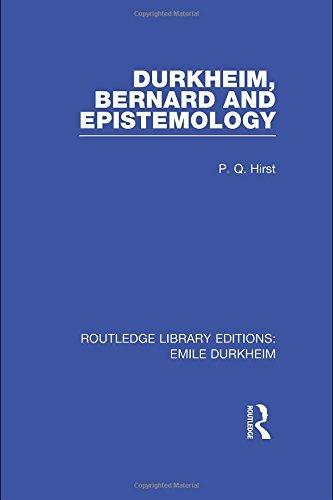 Durkheim, Bernard and Epistemology: 2 (Routledge Library Editions: Emile Durkheim) by Paul Q. Hirst (2010-10-15)
