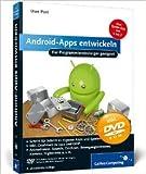 Android-Apps entwickeln: Für Programmiereinsteiger geeignet (Galileo Computing) ( 28. Juni 2012 )