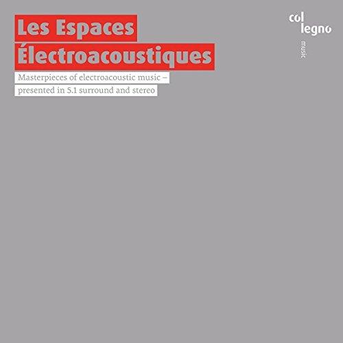 Les Espaces Electroacoustiques (Sacd)