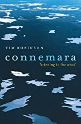 Connemara: Listening to the Wind by Tim Robinson (2006-09-28)