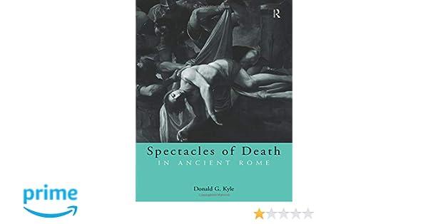 Spectacles death ancient rome