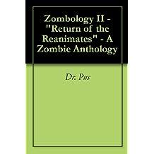 Zombology II -Return of the Reanimates - A Zombie Anthology