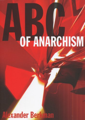 A. B. C. of Anarchism