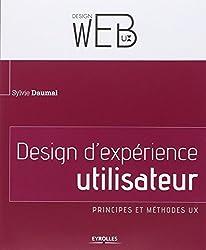 Design d'expérience utilisateur : Principes et méthodes UX
