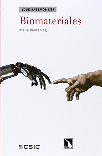 Biomateriales (¿Qué sabemos de?) por María Vallet Regí