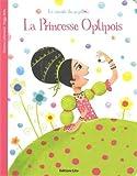 La Minute du Papillon : la Princesse Optipois - Dès 2 ans