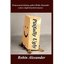 Pitifully Ugly (English Edition)