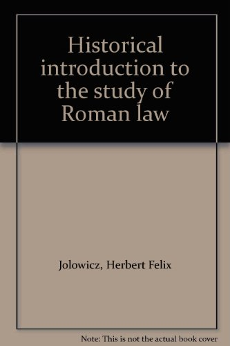 Historical Introduction to the Study of Roman Law