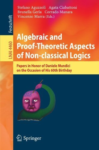 Algebraic and Proof-theoretic Aspects of Non-classical Logics: Papers in Honor of Daniele Mundici on the Occasion of His 60th Birthday (Lecture Notes ... / Lecture Notes in Artificial Intelligence) (2007-10-26)