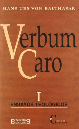 Verbum Caro (Ensayos teológicos)