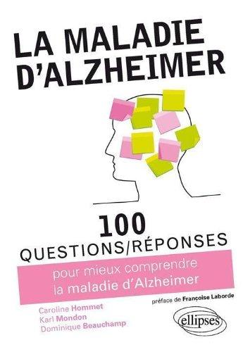 100 questions réponses sur la maladie d'Alzheimer