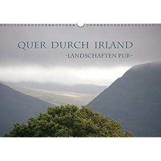 Quer durch Irland - Landschaften pur (Wandkalender 2017 DIN A3 quer): Die wunderschönen und abwechslungsreichen Landschaften Irlands sind immer eine ... (Monatskalender, 14 Seiten ) (CALVENDO Natur)