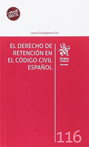 El Derecho de Retención en el Código Civil Español (Privado)