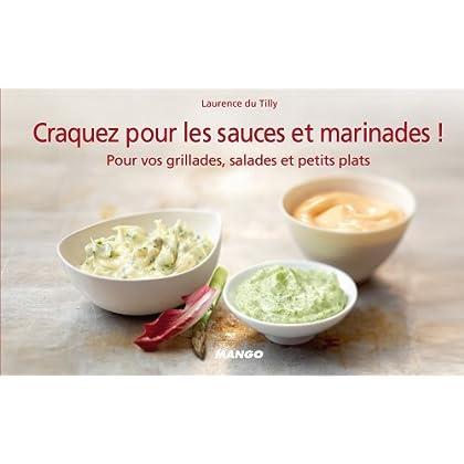 Craquez pour les sauces et marinades ! (Craquez...)