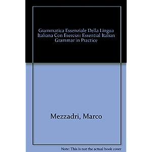 Grammatica Essenziale Della Lingua Italiana Con Es