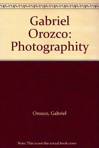 Gabriel Orozco: Photographity por Gabriel Orozco
