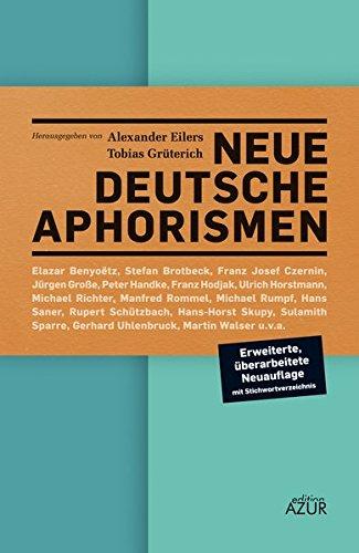Neue deutsche Aphorismen: Eine Anthologie