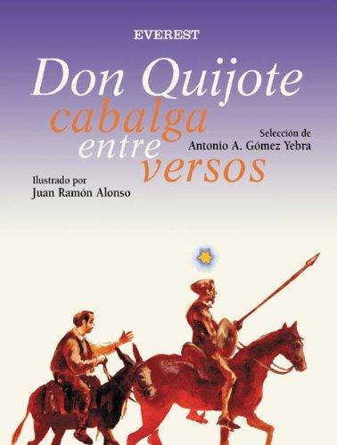 Don Quijote cabalga entre versos (Rascacielos)