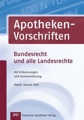 Apotheken-Vorschriften CD-ROM: Bundesrecht und alle Landesrechte Mit Erläuterungen und Kommentierung