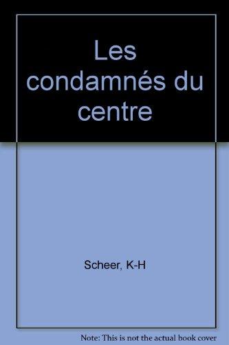 Prry Rhodan-98 Les condamnes du centre