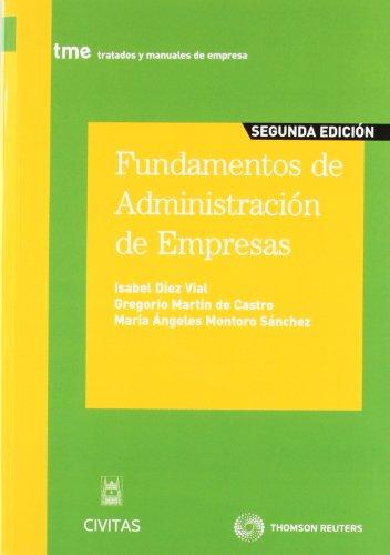Fundamentos de Administración de Empresas (Tratados y Manuales de Empresa) por Isabel Díez Vial