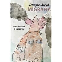 Desaprender la migraña